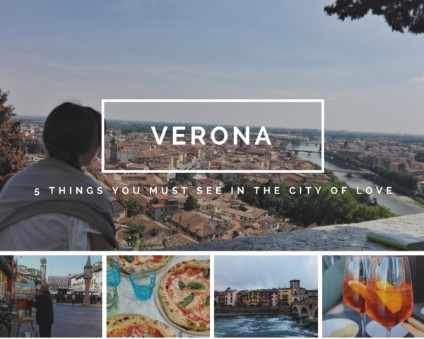 VERONA, 5 things you must see in the city of love